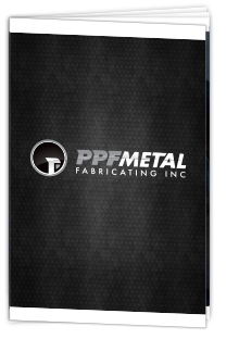 PPF Metal Fabricating Brochure